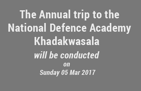 The Annual trip to the NDA Khadakwasala will be conducted on Sunday 05 Mar 2017